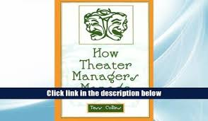 audiobook the theater essays of arthur miller arthur miller for pdf how theater managers manage tess collins for kindle