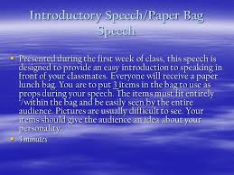 public speaking major assignments ppt  introductory speech paper bag speech