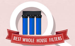 10 Best Whole House Water Filters Reviews 2019 Guide