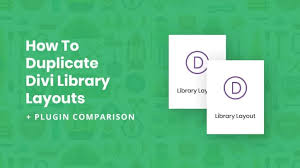 Green Layouts How To Duplicate Divi Library Layouts Bonus Plugin Comparison