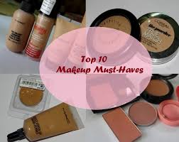 10 makeup s you must have top 10 makeup s you must have top 10 must have makeup s beginners makeup guide how to make your own
