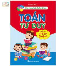 Sách - Toán Tư Duy Dành Cho Trẻ 3-4 Tuổi