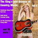 The Kings and Queens of Country Music, Vol. 1