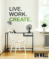 office wall stickers. Office Wall Stickers Quotes Live Work Create Quote Decal Vinyl Sticker . Decals E