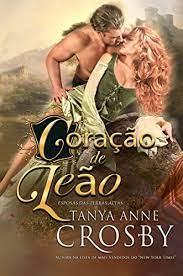 Amazon.com.br eBooks Kindle: Coração De Leão, Crosby, Tanya Anne, Nezio,  Tânia