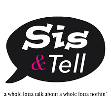 Sis Charts Sis Tell Podcast Podcast Listen Reviews Charts Chartable