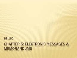Memorandums And Letters Powerpoint Ppt Chapter 5 Electronic Messages Memorandums