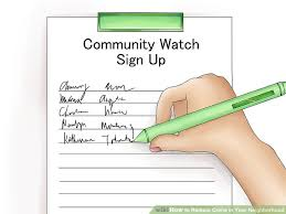 ways to reduce crime in your neighborhood wikihow image titled reduce crime in your neighborhood step 4