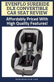 the evenflo sureride dlx convertible car seat is a durable affordable and safety tested car seat that should last your child many years