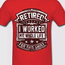 retirement gift funny t shirt