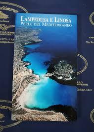 Lampedusa E Linosa Perle Del Mediterraneo Guida Turistica