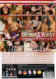 Drunk Sex Orgy Power Tooled Party Cunts DVD Eromaxx Productions