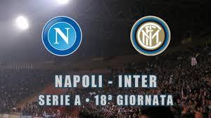 Napoli-Inter in diretta TV e in streaming - Il Veggente