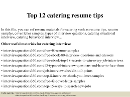 top  catering resume tipstop  catering resume tips in this file  you can ref resume materials for catering