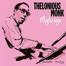<b>Thelonious Monk</b>: <b>Misterioso</b> | Jazz Journal