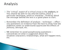 study support tutorial paper critical reading critical  the critical aspect of a critical essay is the analysis ie you
