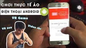 Hướng Dẫn Xem Phim Thực Tế Ảo, Game VR ✓ Trên Điện Thoại Android - YouTube