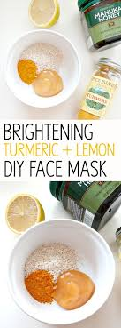 brightening turmeric lemon diy face mask 14 best diy skin brightening whitening s that give miraculous results