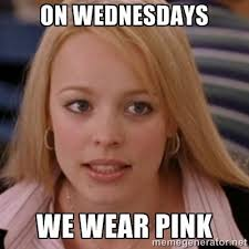 on wednesdays we wear pink mean girls | ON WEDNESDAYS WE WEAR PINK ... via Relatably.com