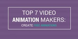 top 7 video animation makers create free animations featured