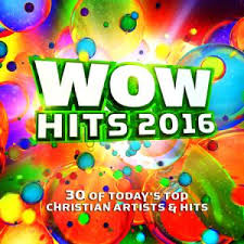 Charts Hits 2016 Various Sheet Music From The Album Wow Hits 2016 Praisecharts