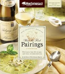 Wine Enthusiast 2017 Vintage Chart The Wine Enthusiast Magazine Wine Food Pairings Cookbook