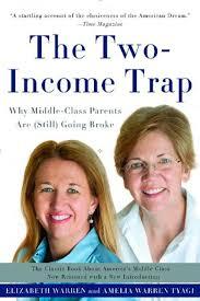 Elizabeth Warren Quotes Extraordinary The TwoIncome Trap By Elizabeth Warren Basic Books