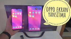Oppo Ekran Yansıtma Özelliği - Telefonu televizyona yansıt - YouTube