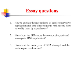 dna replication semi conservative mechanism meselson stahl  how about the differences between prokaryotic and eukaryotic dna replication 3