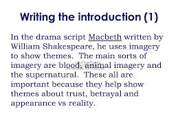 essay o full of scorpions is my mind analyse how imagery was writing the introduction 1 in the drama script macbeth written by william shakespeare