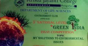 th national green essay competition kristu jayanti  5th national green essay competition kristu jayanti college bengaluru scholastic world