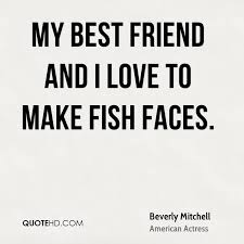 I Love My Best Friend Quotes Best Beverly Mitchell Quotes QuoteHD