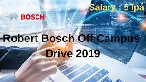 Bosch Design Engineer Salary Robert Bosch Off Campus Drive Freshers 2019 Batch Be B Tech