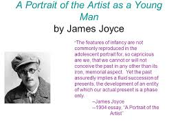 "a portrait of the artist as a young man by james joyce "" the  a portrait of the artist as a young man by james joyce the features of infancy"
