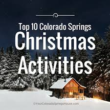 top 10 colorado springs activities updated for 2018