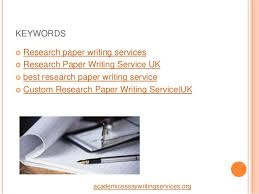 custom research paper writing service  academicessaywritingservices org 4 keywords  research paper writing