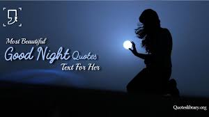 Good Night Quotes 135 Cute Romantic Quotes For Himher With Images