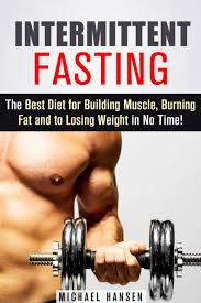 intermittent fasting the best t for building muscle burning fat and to losing weight in no time strength in on alibaba