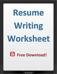 Resume Writing Worksheet Job Interview Tools