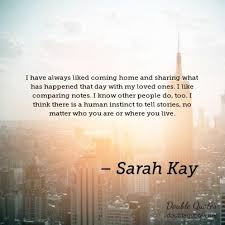 I Have Always Liked Coming Home And Sharing What Has Happened That Best Coming Home Quotes