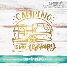 Camping Svg Dateien Camping Ist Meine Therapie Svg Camping Etsy