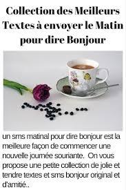 30 Sms à Envoyer Pour Dire Bonjour 2019 Sms Damour Et Messages