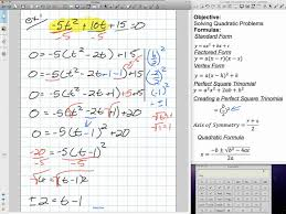 solving quadratics using factoring vertex and quadratic formula grade 11 mixed lesson 4 3 4 18 12