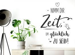 Wandtattoo Spruch Nimm Dir Zeit Um Glücklich Zu Sein W5559 Sprüche
