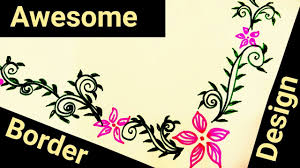 Flower Border Designs For Paper How To Make Beautiful Border Design On Paper For School Project File