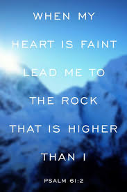 Christian Comfort Quotes Best of Psalm 24424 When My Heart Is Faint Lead Me To The Rock That Is Higher