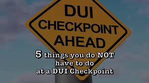 california dui checkpoint flyer dui checkpoint 5 things cops cant make you do youtube