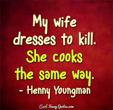Wife Quotes Awesome Funny Wife Quotes Cool Funny Quotes