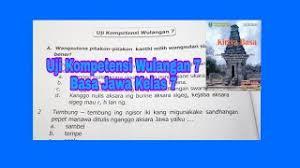 Kunci jawaban bahasa inggris kelas 8 halaman 55. Uji Kompetensi Wulangan 7 Kirtya Basa Basa Jawa Kelas 7 Youtube