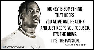 Travis Scott Quotes Gorgeous Travis Scott Said Quotes 48 Motto Cosmos Wonderful People Said
